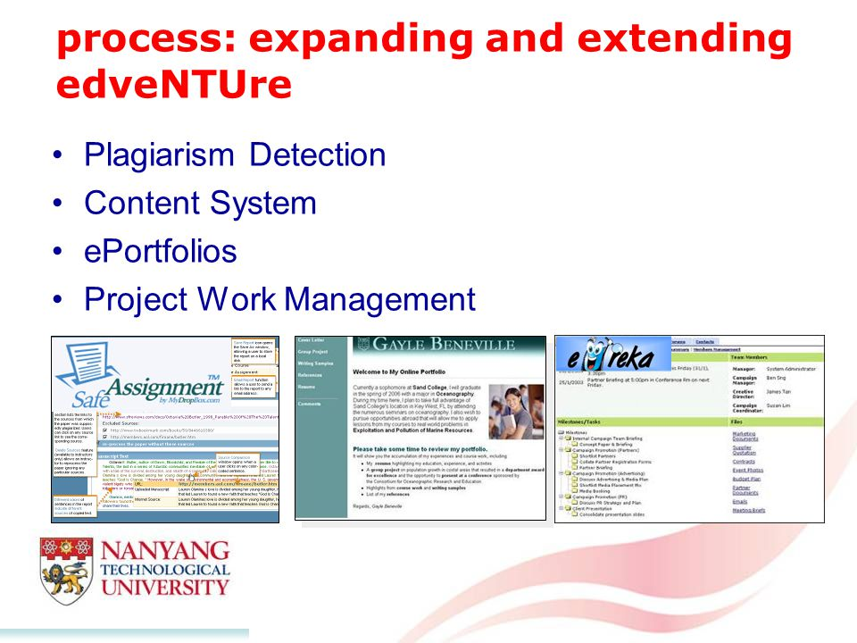 process: expanding and extending edveNTUre Plagiarism Detection Content System ePortfolios Project Work Management