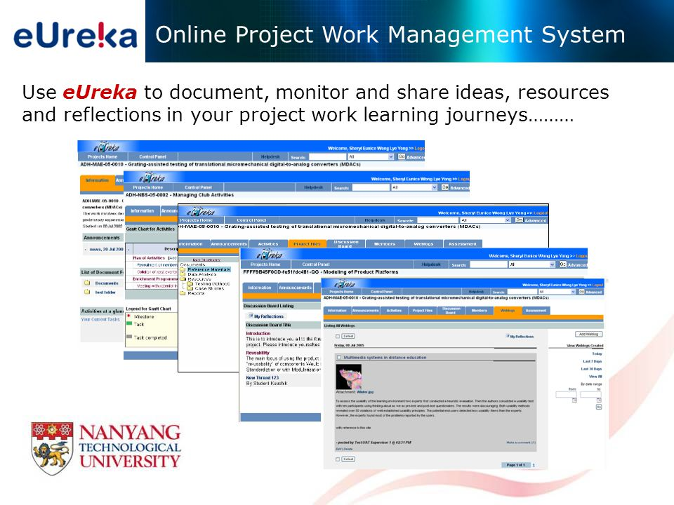Online Project Work Management System Use eUreka to document, monitor and share ideas, resources and reflections in your project work learning journeys………