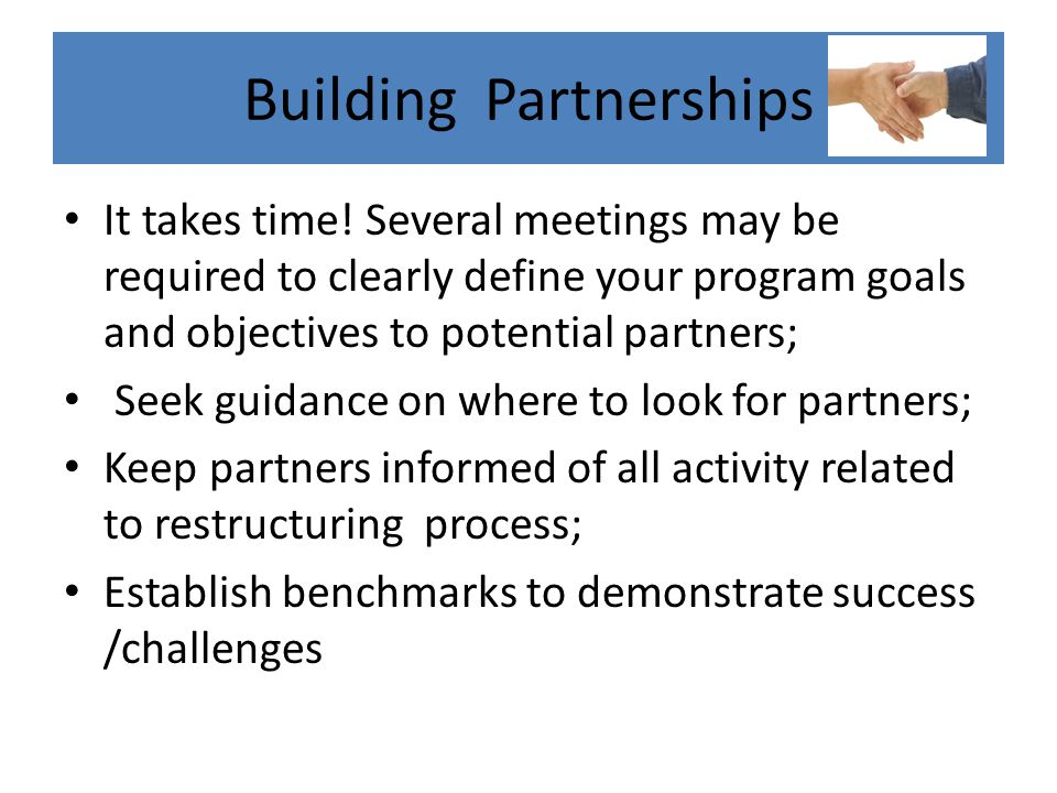 Building Partnerships It takes time.
