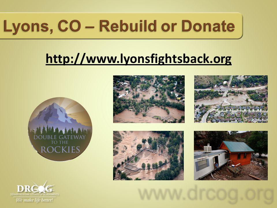 www.drcog.orgwww.drcog.org http://www.lyonsfightsback.org