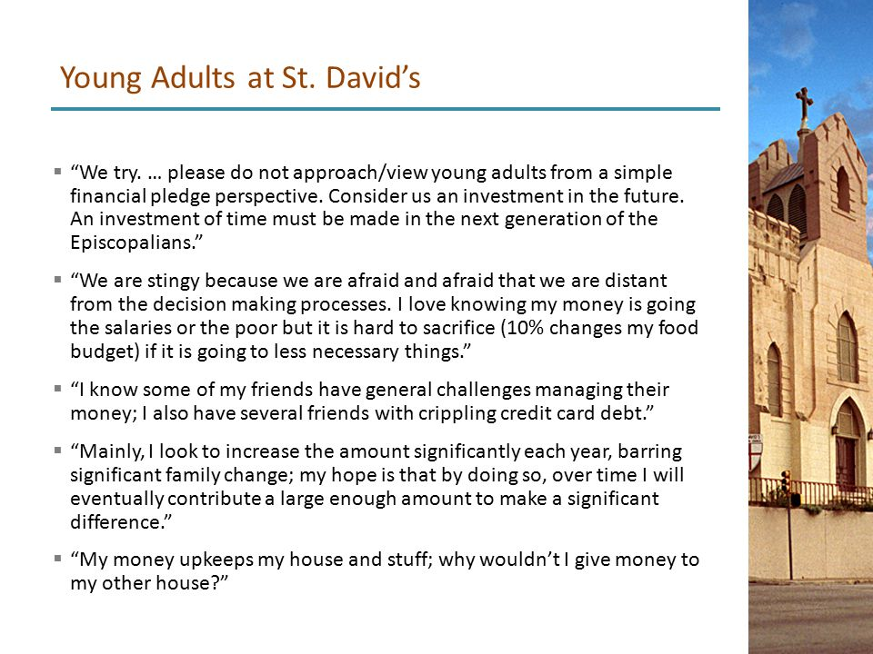  We try. … please do not approach/view young adults from a simple financial pledge perspective.