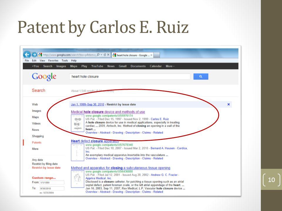 Patent by Carlos E. Ruiz 10