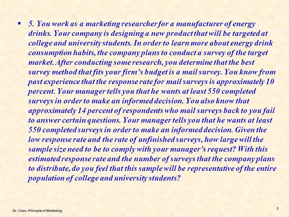 Dr.Chen, Principle of Marketing 19  2.
