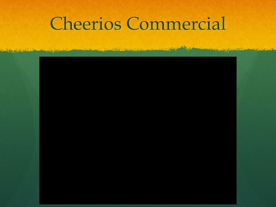 Cheerios Commercial