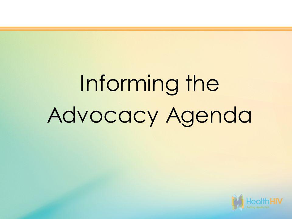 Informing the Advocacy Agenda