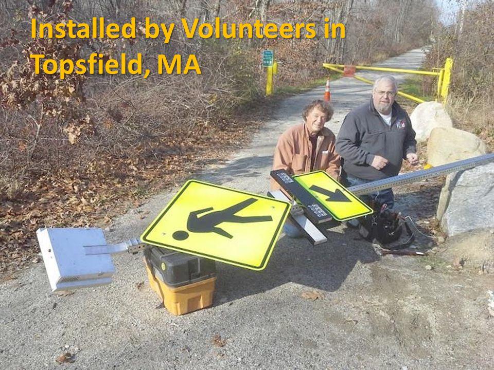 Installed by Volunteers in Topsfield, MA