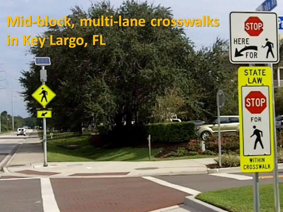 Mid-block, multi-lane crosswalks in Key Largo, FL