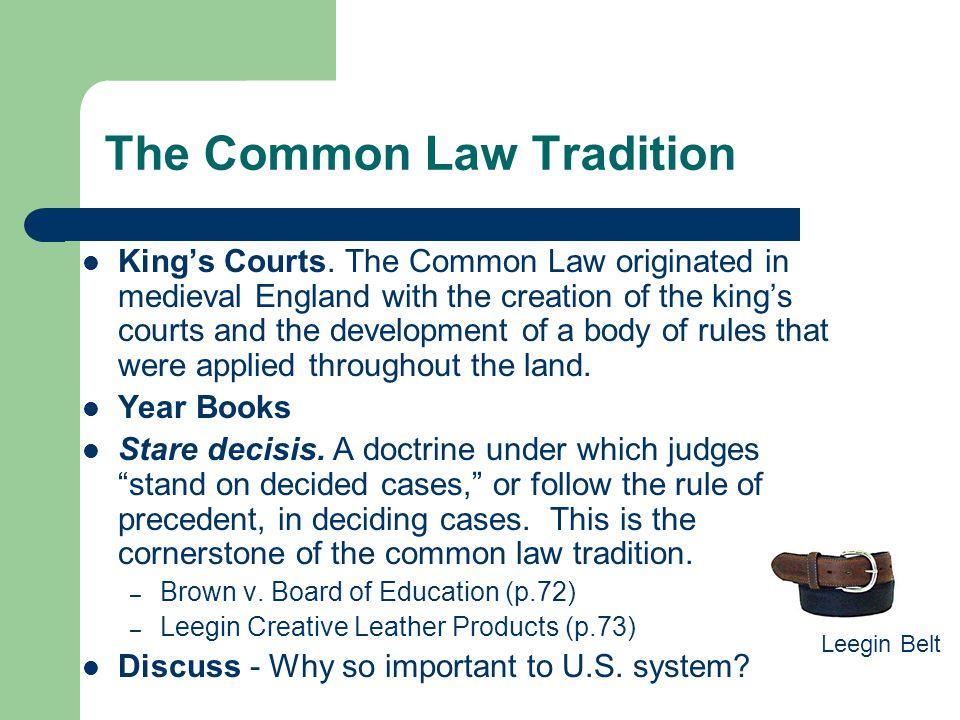 Civil Law versus Common Law 4