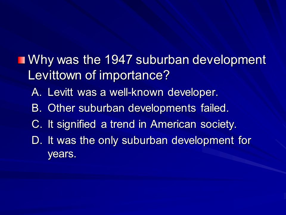 Why was the 1947 suburban development Levittown of importance.