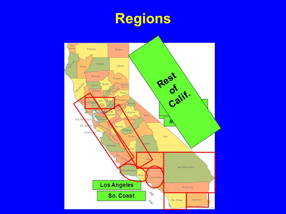 Regions Central Valley Expanded Bay Area Inland Empire Los Angeles So. Coast Rest of Calif.