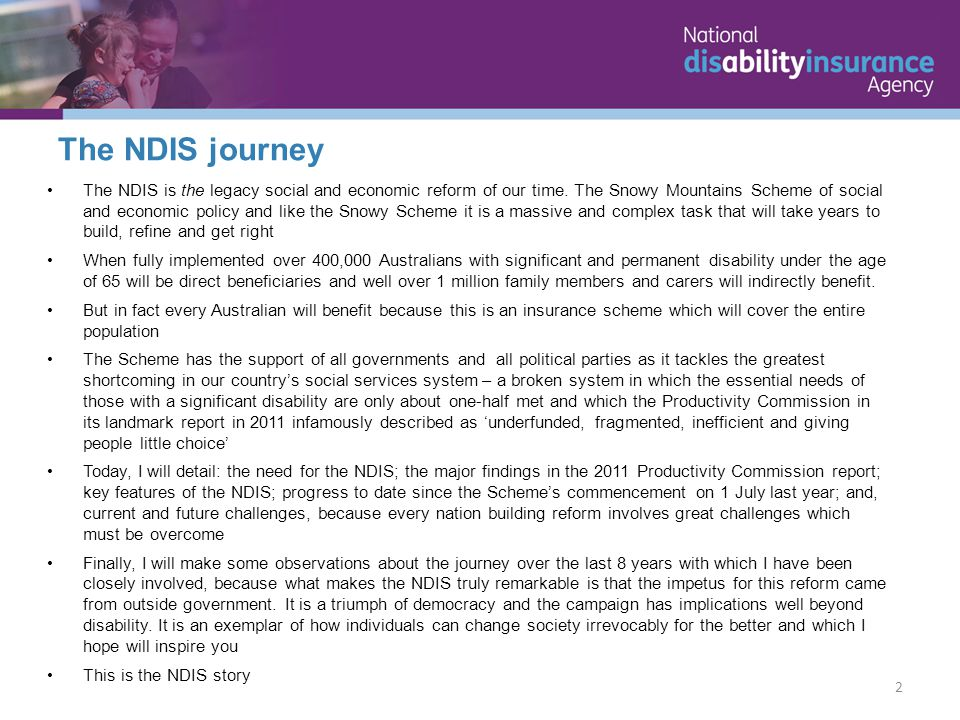 The NDIS is the legacy social and economic reform of our time.