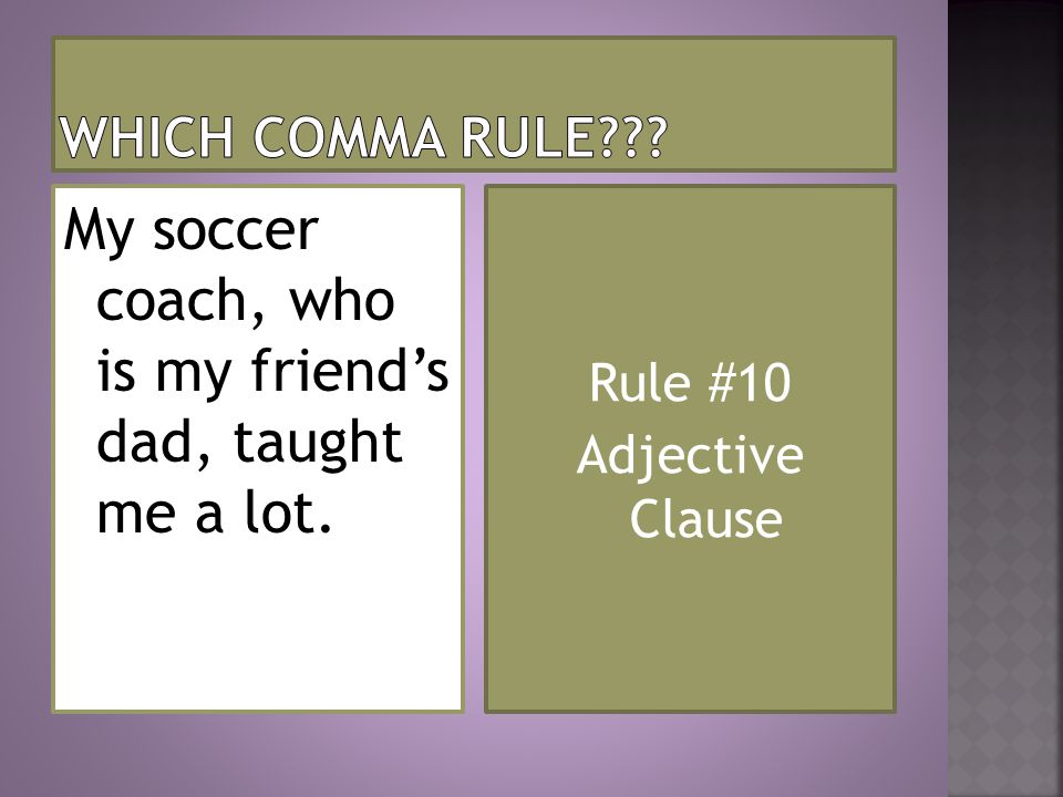 Rule #10 Adjective Clause