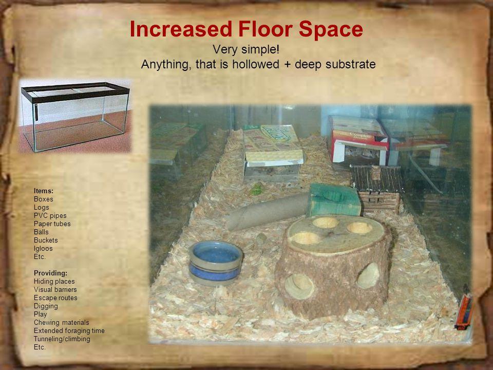 Increased Floor Space Very simple.