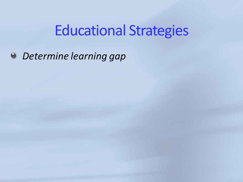 Educational Strategies Determine learning gap