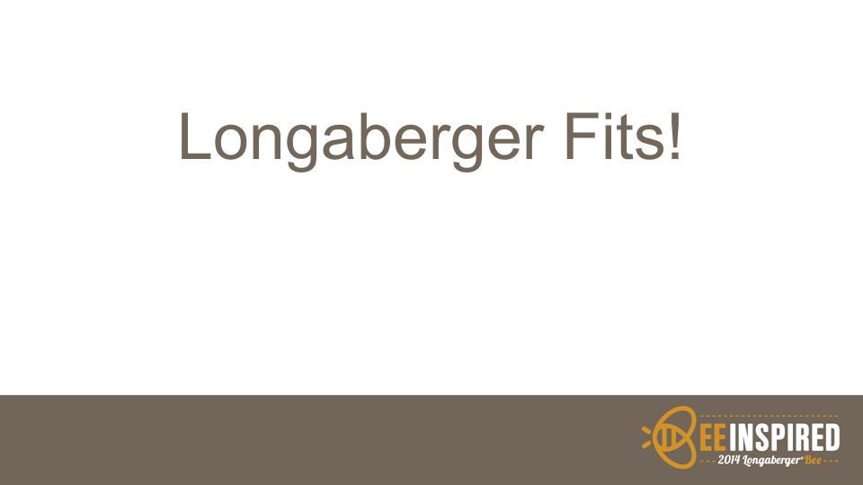 Longaberger Fits!