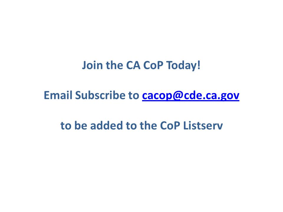 Join the CA CoP Today.