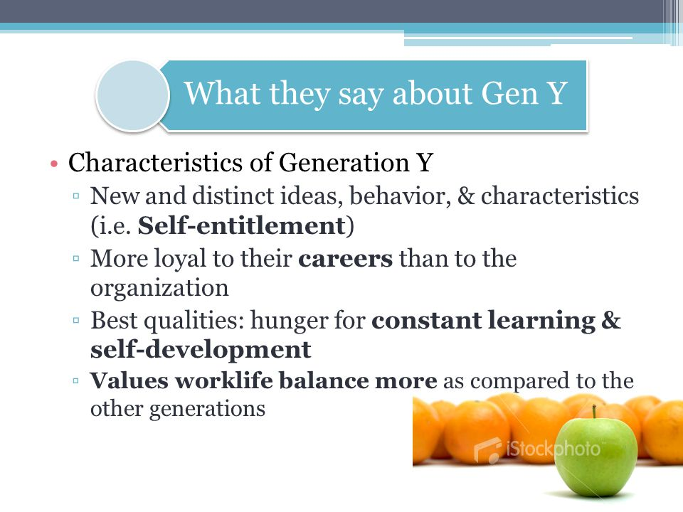 Gen Y ▫WLB insignificant effect on OC  Contributing factors: work environment, salary, career advancement Characteristics of Generation Y Desire to be independent Techno-savvy Impatient/ Sense of Immediacy Demand for responsibility Flexibility of work Clearer expectations based on previous job experience Career planning Self-entitlement Making the Connection
