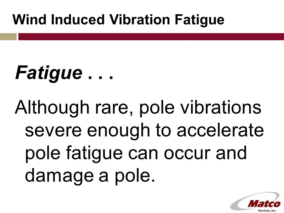 Wind Induced Vibration Fatigue Fatigue...