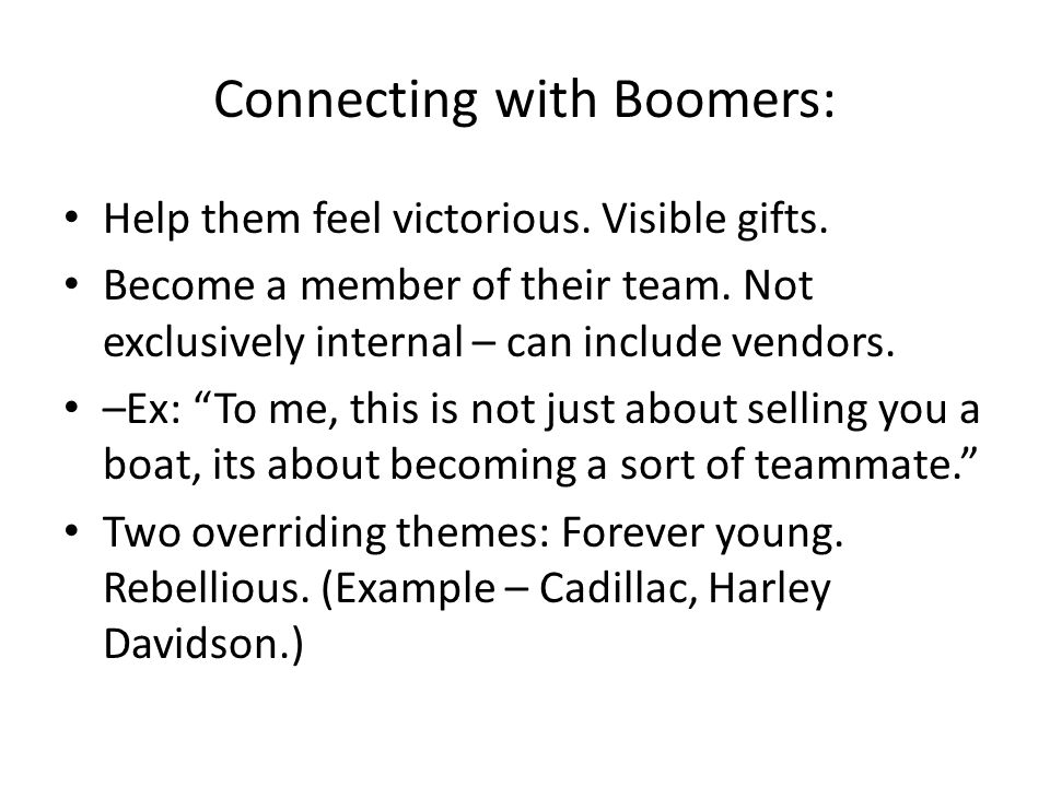 Connecting with Boomers: Help them feel victorious.