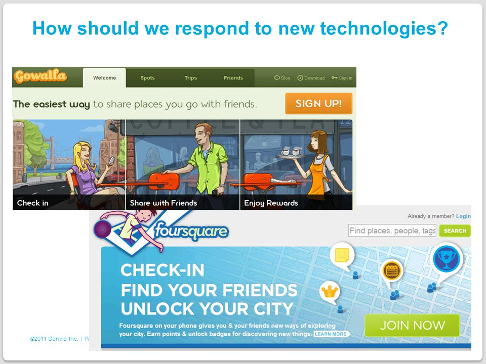 17 ©2011 Convio, Inc. | Page How should we respond to new technologies