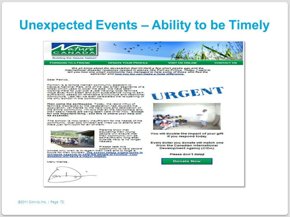 70 ©2011 Convio, Inc. | Page Unexpected Events – Ability to be Timely
