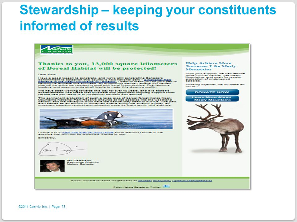 73 ©2011 Convio, Inc. | Page Stewardship – keeping your constituents informed of results