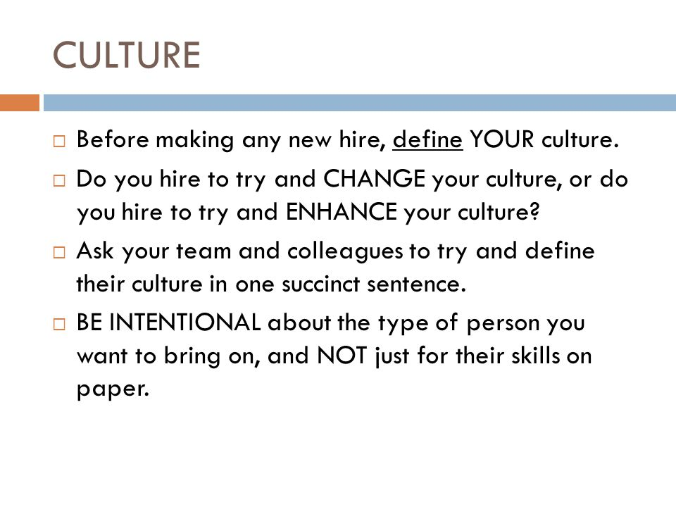 INTERVIEW STYLES AND IDEAS  Have your team/staff be as involved in the interview process as possible.