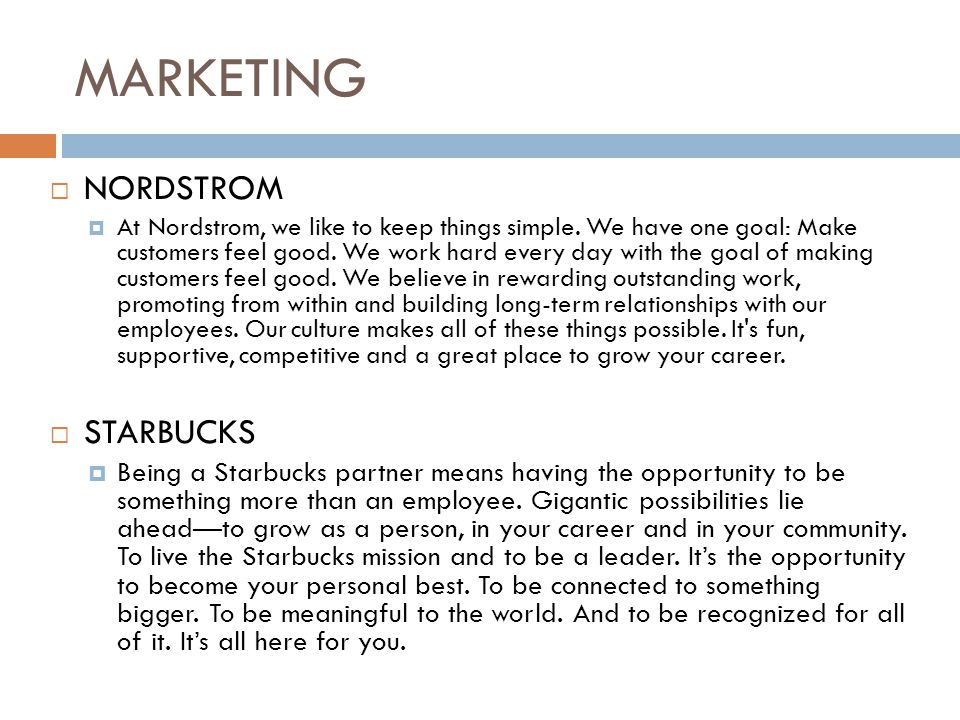 MARKETING  NORDSTROM  At Nordstrom, we like to keep things simple.