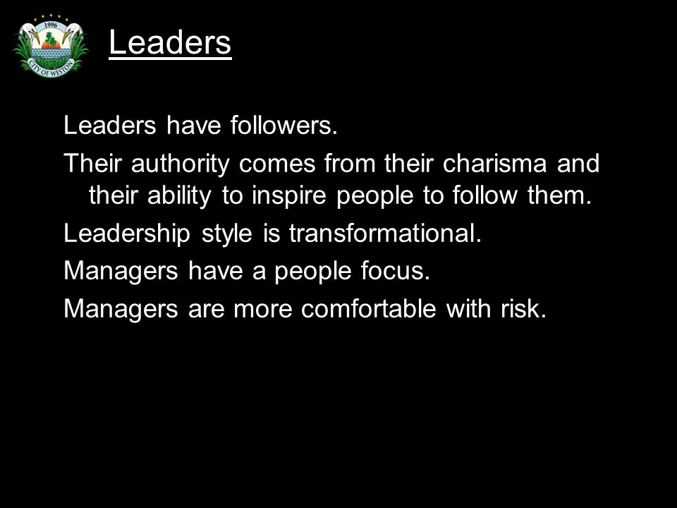 Slide 42 Leaders have followers.