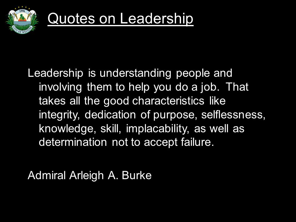 Slide 64 Leadership is understanding people and involving them to help you do a job.