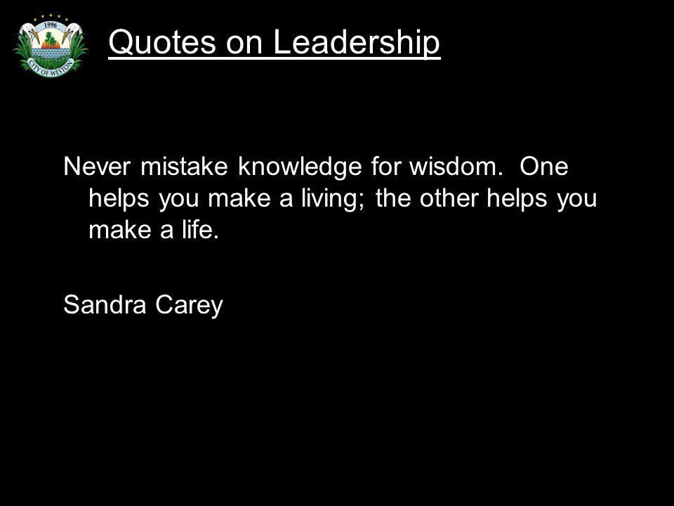 Slide 65 Never mistake knowledge for wisdom.