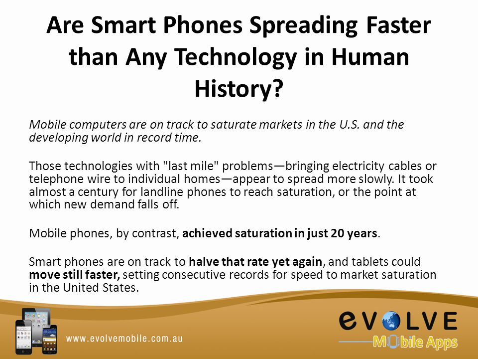 Are Smart Phones Spreading Faster than Any Technology in Human History.