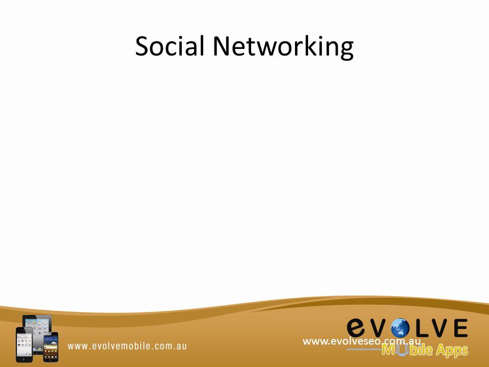 Social Networking www.evolveseo.com.au