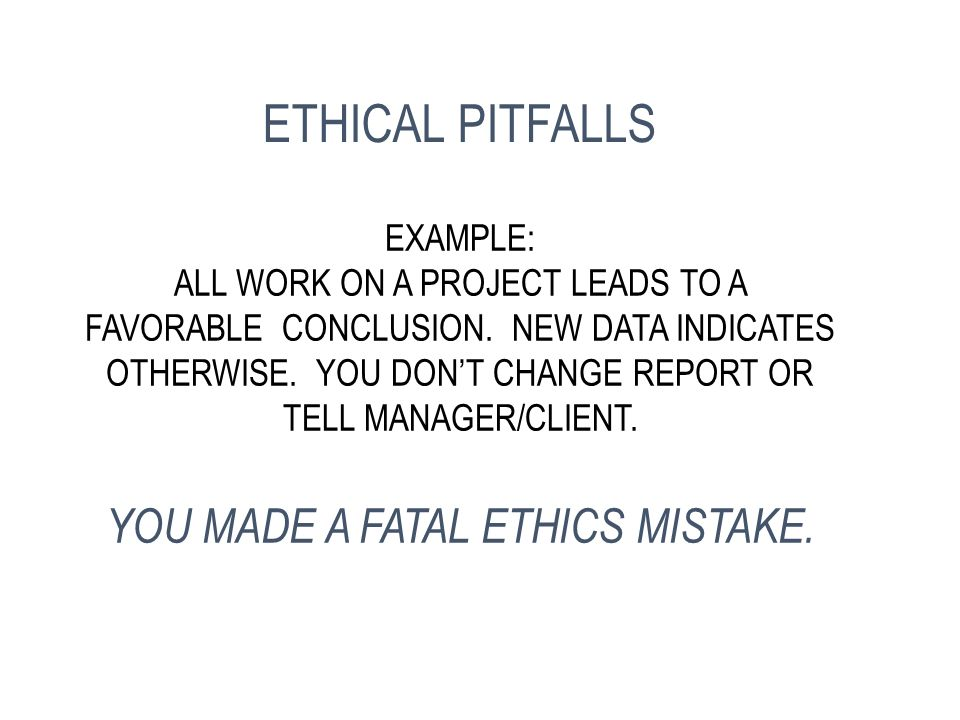 EXAMPLE: STEAL A SALES LEAD FROM A CO-WORKER BY INTERCEPTING A CUSTOMER PHONE CALL INTENDED FOR THE CO-WORKER YOU MADE A FATAL ETHICS MISTAKE. ETHICAL