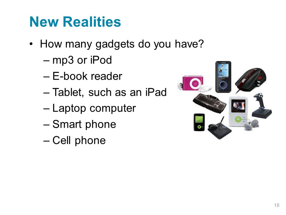 How many gadgets do you have.