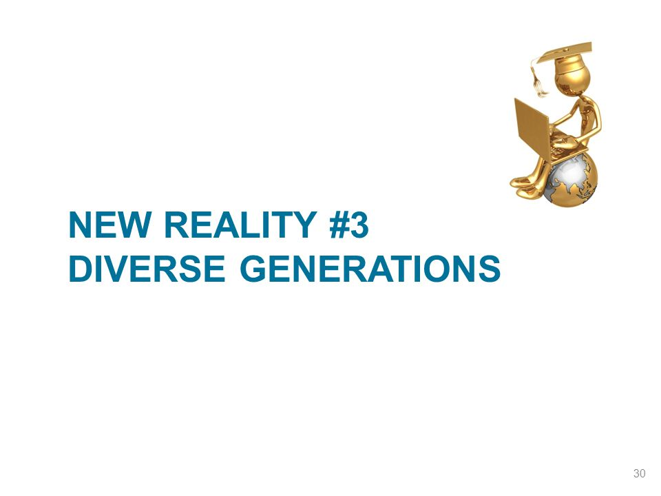 NEW REALITY #3 DIVERSE GENERATIONS 30