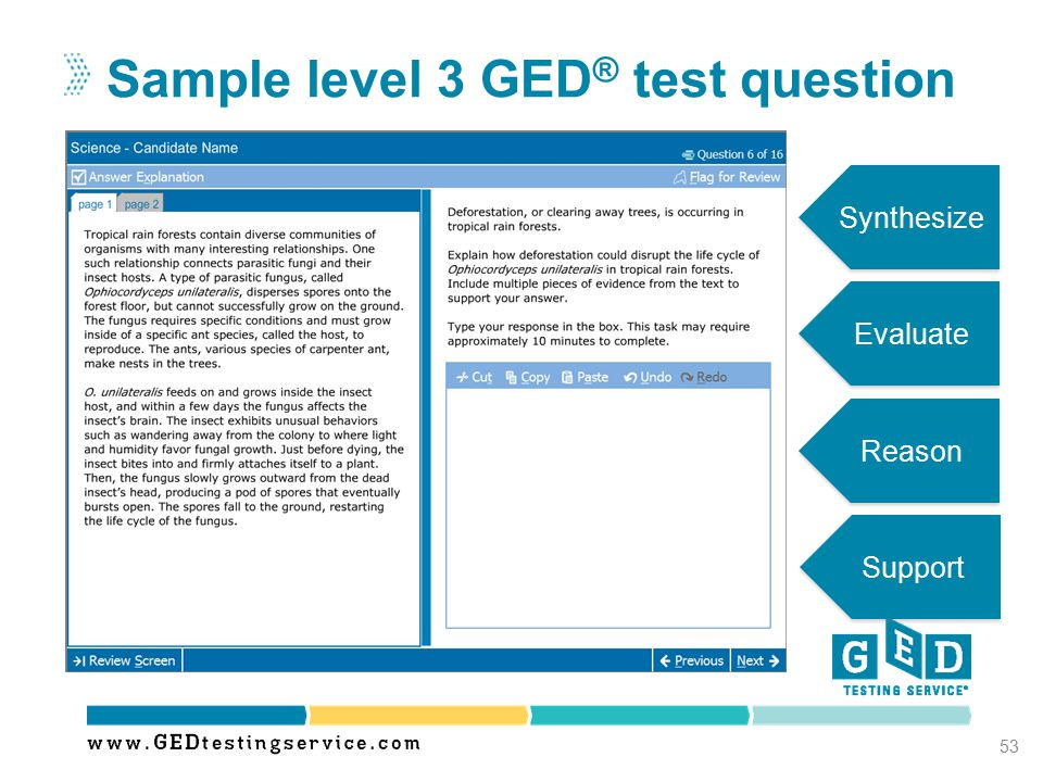 Sample level 3 GED ® test question 53 Synthesize Reason Evaluate Support