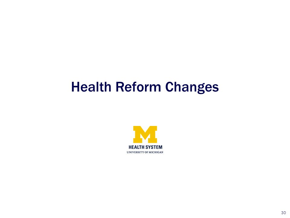 30 Health Reform Changes