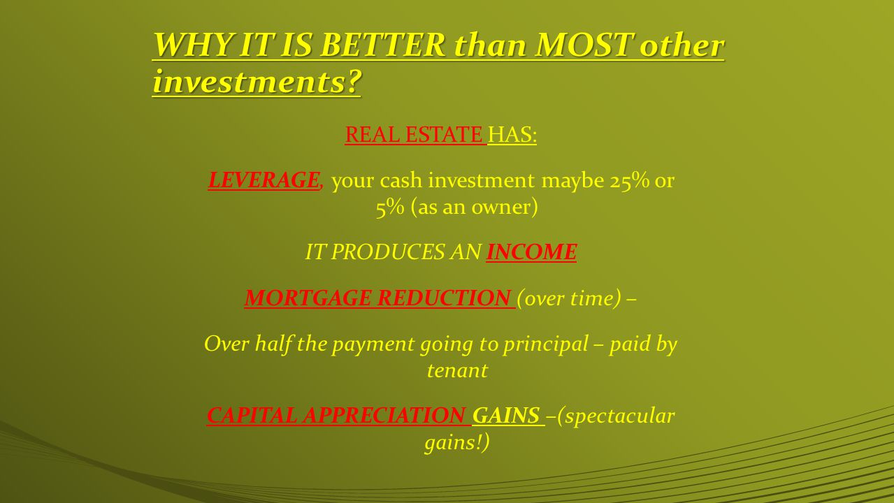 WHY IT IS BETTER than MOST other investments.