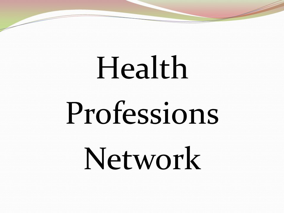 Vision: HPN is the recognized voice of the collective associations of allied health professions Mission: HPN is a forum that advocates, collaborates, communicates and disseminates information on behalf of allied health professions to promote effective care, lower cost, and better health for patients in the United States.