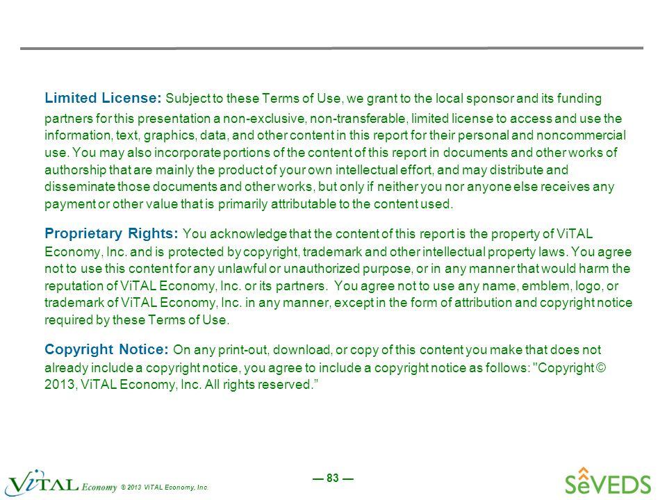 — 83 — © 2013 ViTAL Economy, Inc.