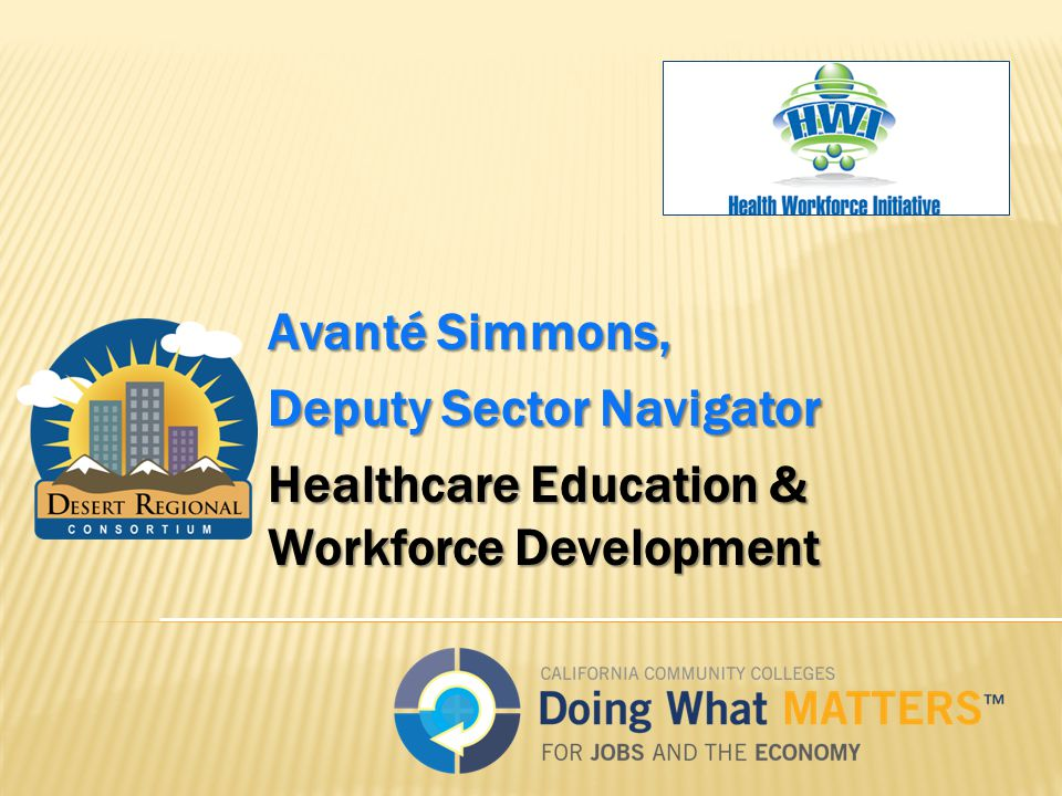 Avanté Simmons, Deputy Sector Navigator Healthcare Education & Workforce Development