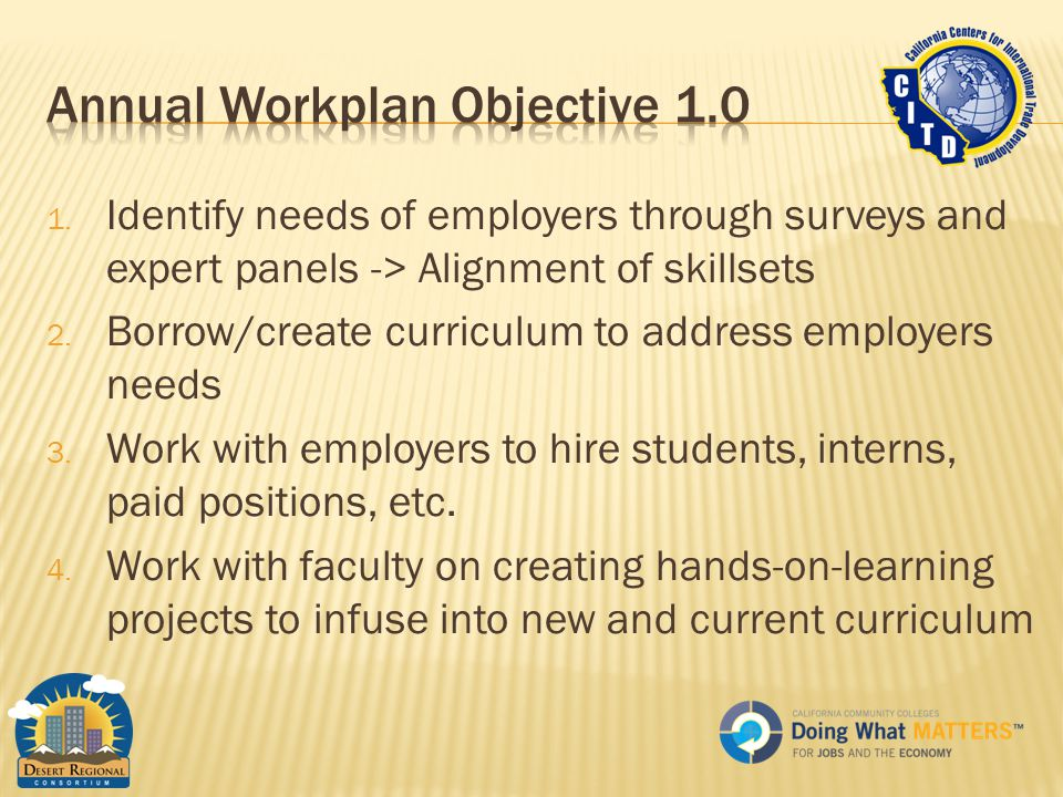 1. Identify needs of employers through surveys and expert panels -> Alignment of skillsets 2.