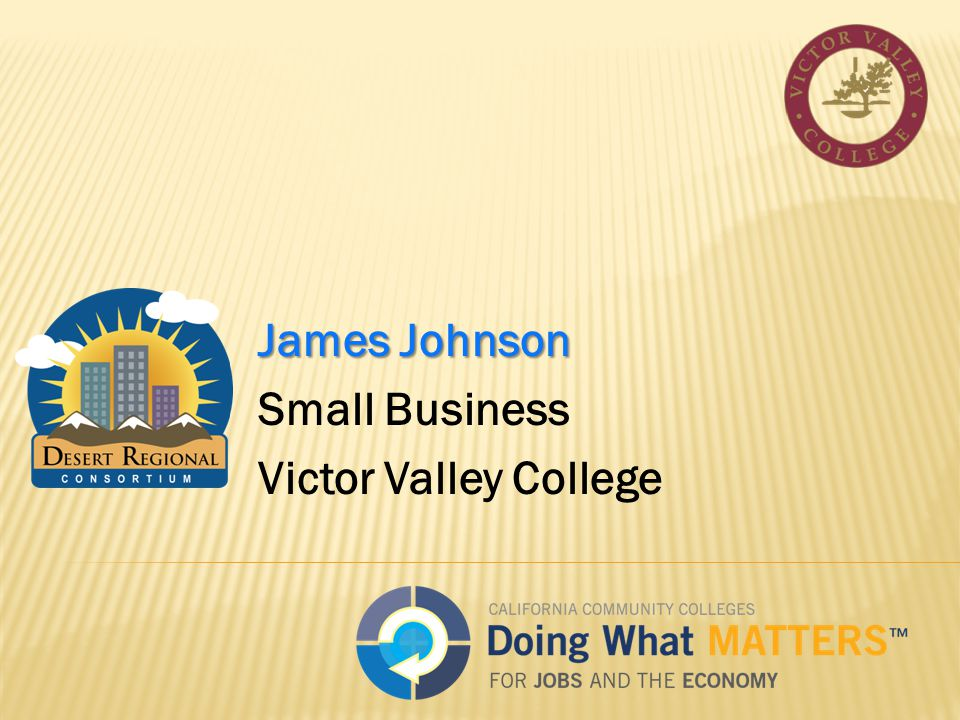 James Johnson Small Business Victor Valley College
