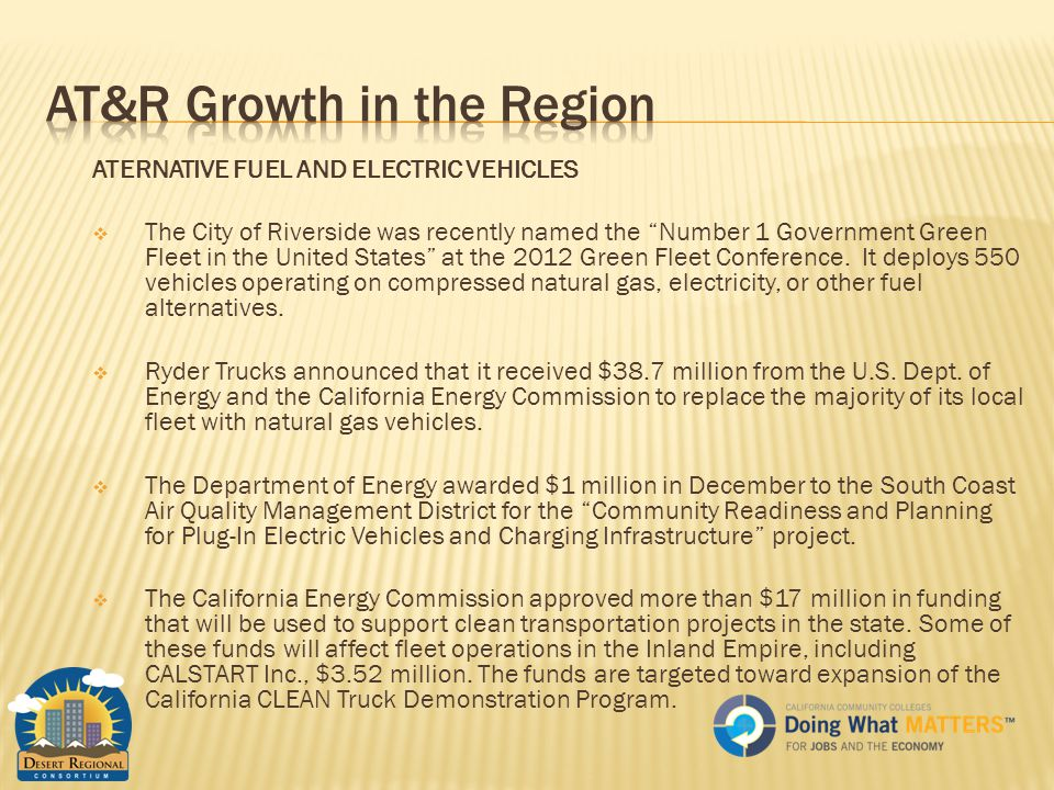 ATERNATIVE FUEL AND ELECTRIC VEHICLES  The City of Riverside was recently named the Number 1 Government Green Fleet in the United States at the 2012 Green Fleet Conference.