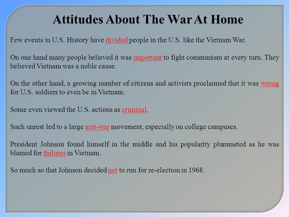 Attitudes About The War At Home Few events in U.S.