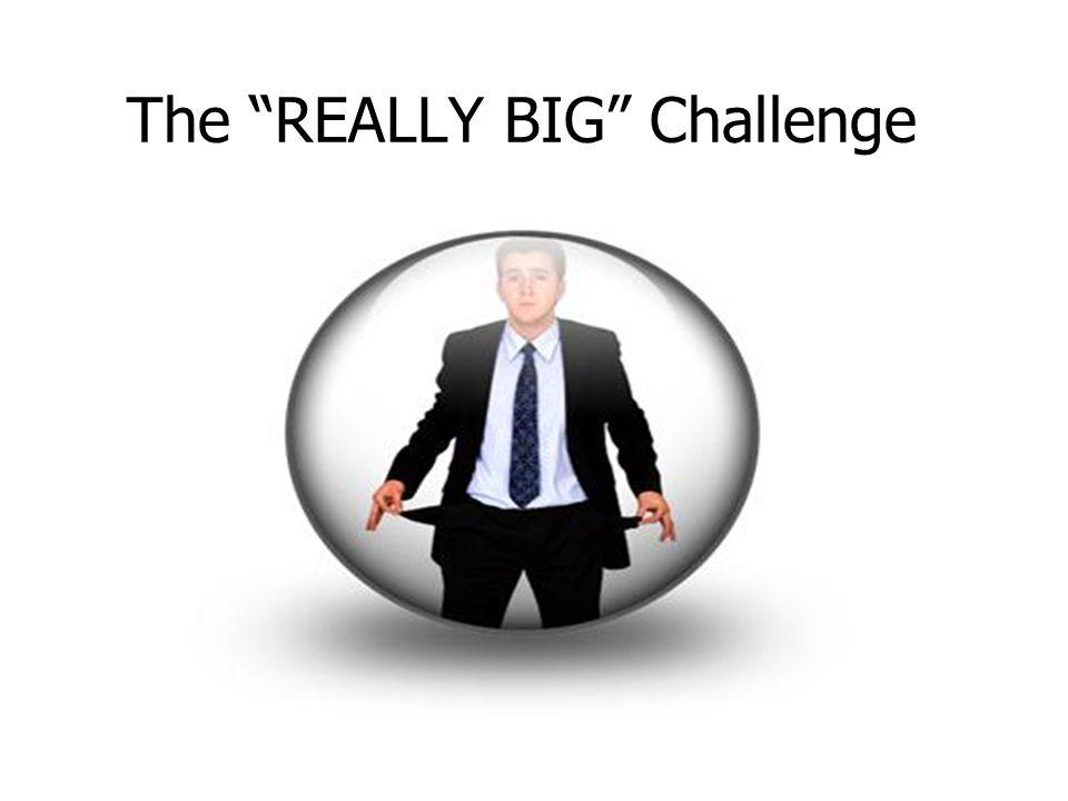 The REALLY BIG Challenge