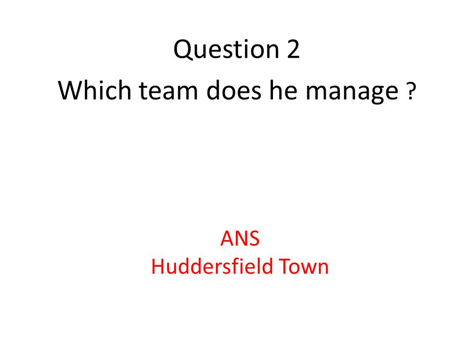 Question 1 Who is the only black football manager in the football league ANS. Chris Powell