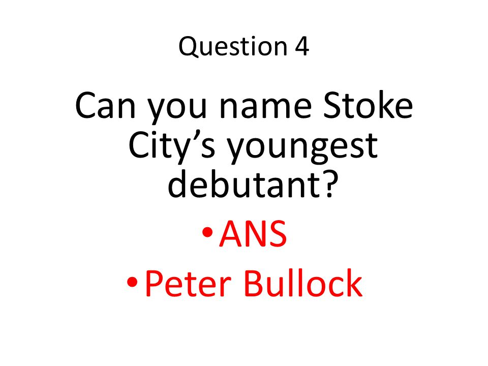 Question 3 Five players have scored 40 or more goals for England.