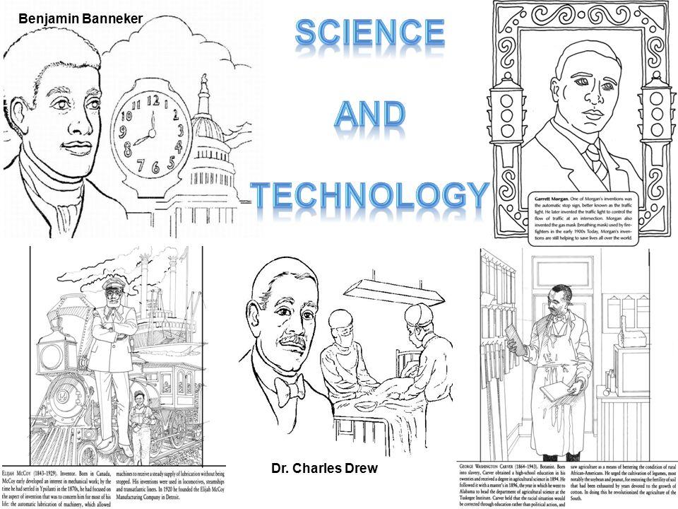 Benjamin Banneker Dr. Charles Drew